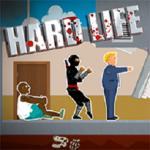 Hard Life